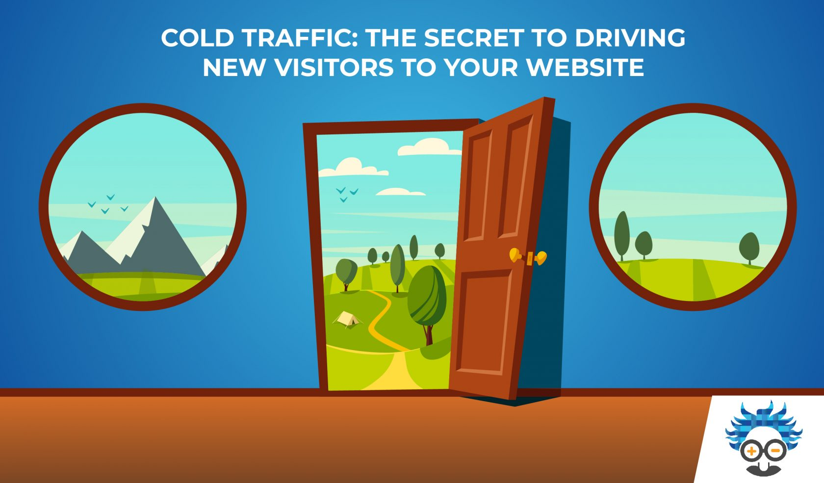 top of funnel; brand awareness cold traffic generation