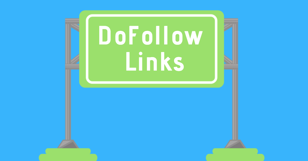 what are dofollow links nofollow links